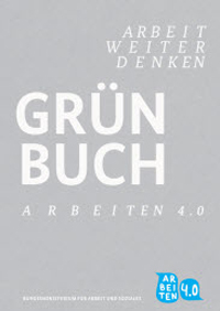 Grünbuch Arbeiten 4.0