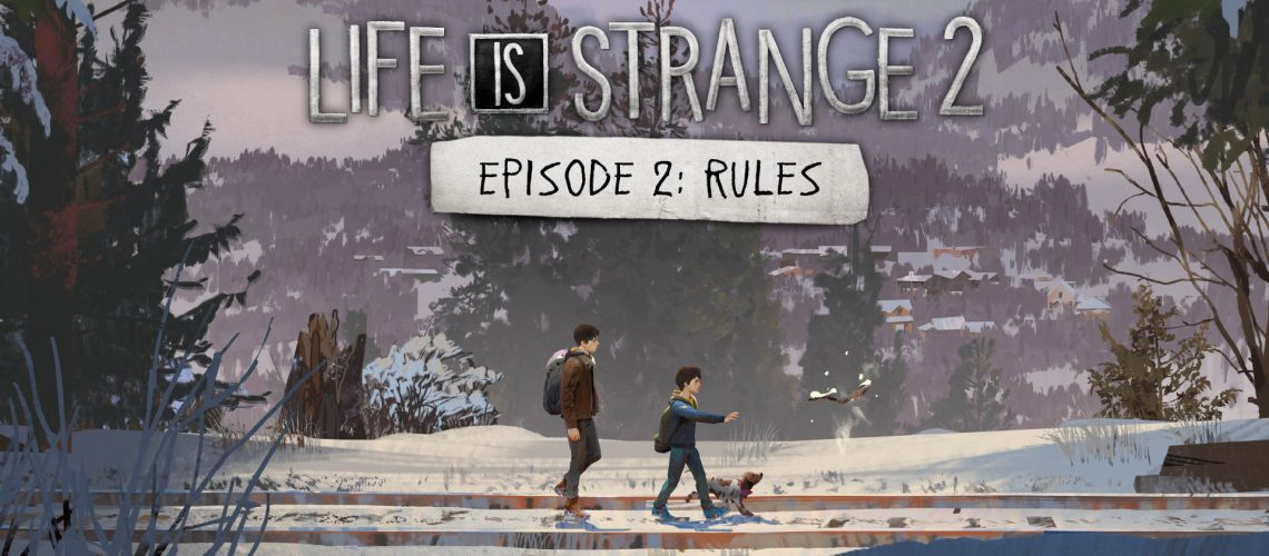 Life Is Strange 2 Test Episode 2 Rules